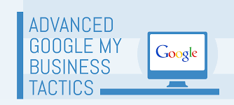 Advanced Google My Business Tactics
