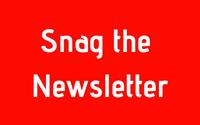 Snag the Newsletter