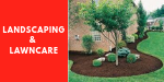 Landscaping & Lawncare